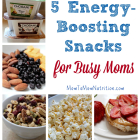 5 Energy-Boosting Snacks for Busy Moms