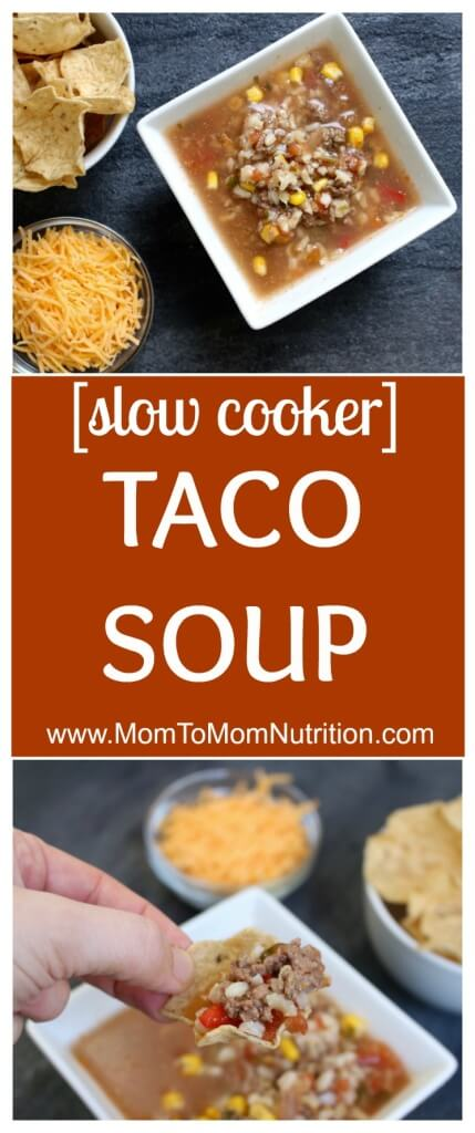 Slow Cooker Taco Soup made with veggies, salsa, and lean Ground Beef ...